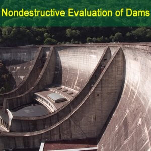 NDE of Concrete Dams