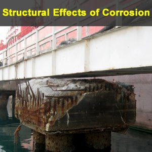 Structural Effects of Corrosion