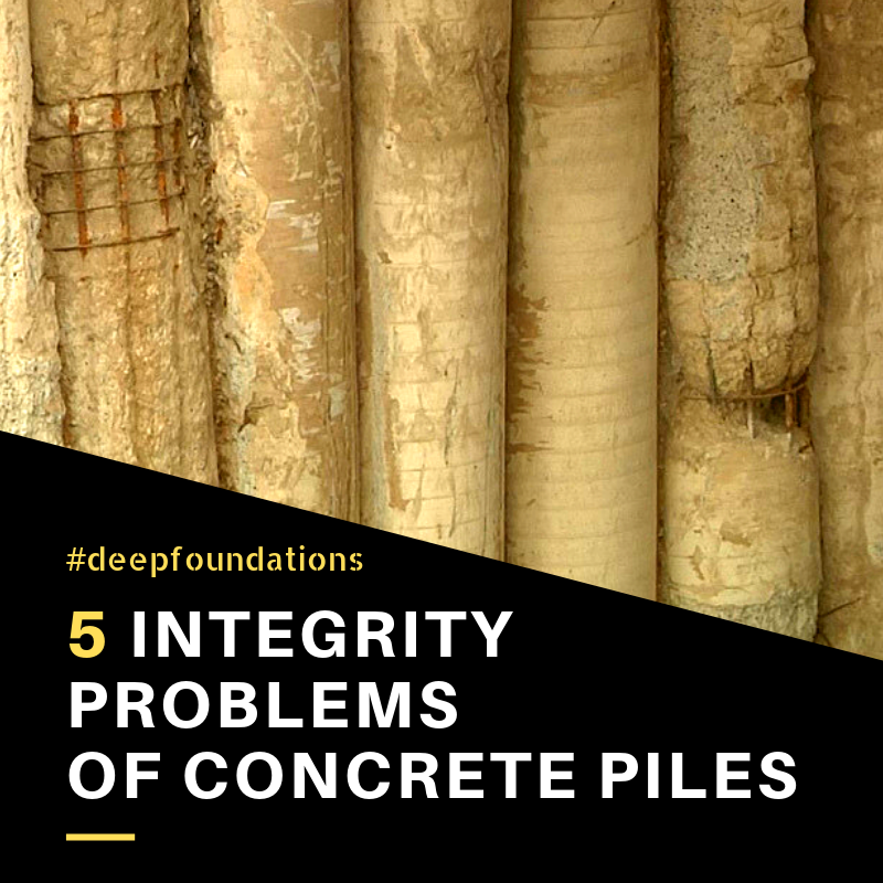 5 Integrity Problems of Concrete Piles