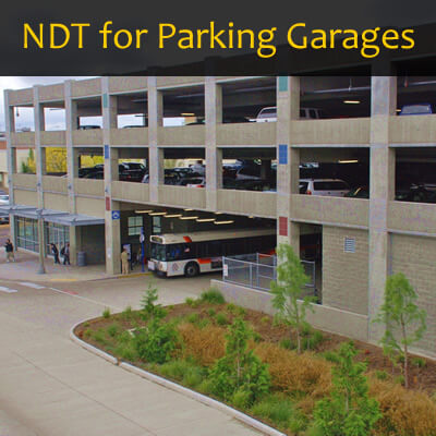 NDT Methods for Evaluation of Parking Garages