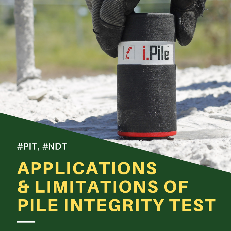 Applications and Limitations of Pile Integrity Test
