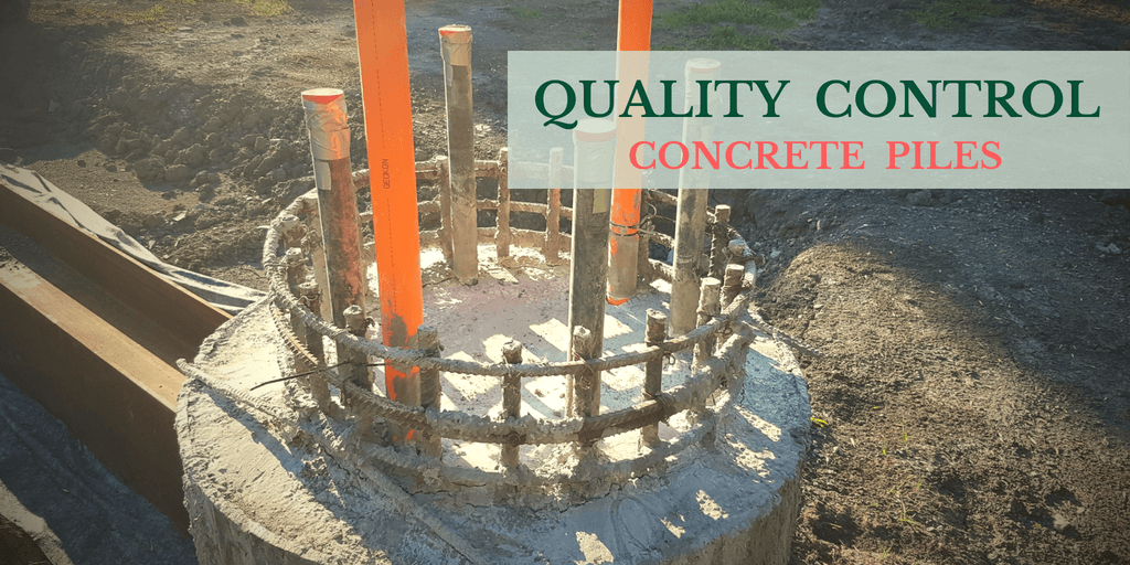 Quality Control Of Concrete Piles