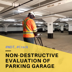 Case Study #4 - NDT of Parking Garage