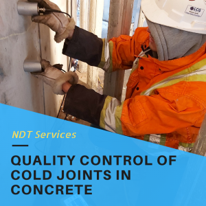 Quality Control of Cold Joints in Concrete Construction
