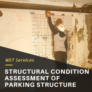Structural Condition Assessment of Parking Garage