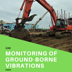 Monitoring of Ground-Borne Vibrations from Construction and Demolition